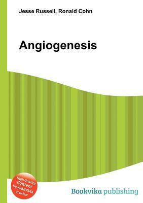 Angiogenesis  by  Jesse Russell