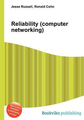 Reliability  by  Jesse Russell
