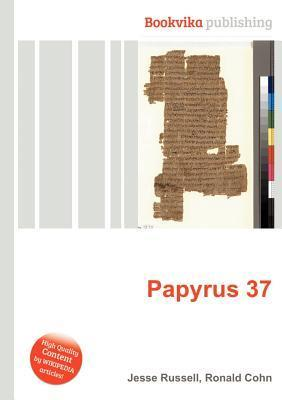 Papyrus 37 Jesse Russell