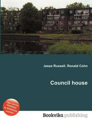 Council House  by  Jesse Russell