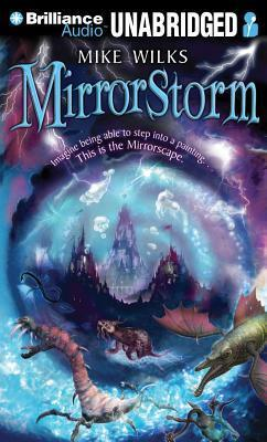 Mirrorstorm  by  Mike Wilks