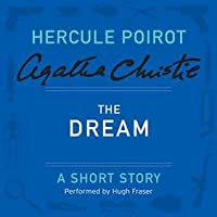 The Dream: A Short Story (Hercule Poirot)