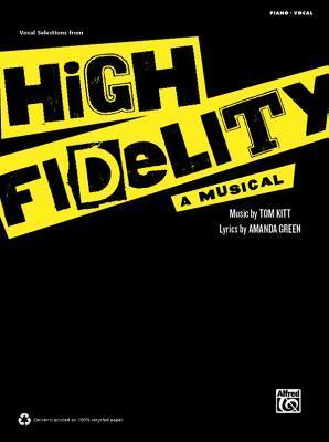 High Fidelity - A Musical: Vocal Selections  by  Tom Kitt