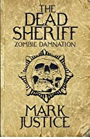 The Dead Sheriff: Zombie Damnation