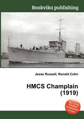 Hmcs Champlain (1919)  by  Jesse Russell