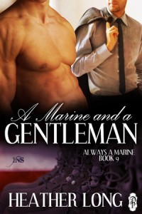 A Marine and a Gentleman (Always a Marine, #9)  by  Heather Long