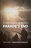 Parade's End - Part Three - A Man Could Stand Up