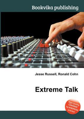 Extreme Talk Jesse Russell