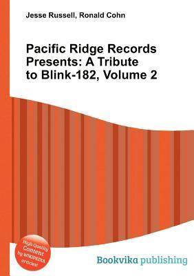 Pacific Ridge Records Presents: A Tribute to Blink-182, Volume 2 Jesse Russell