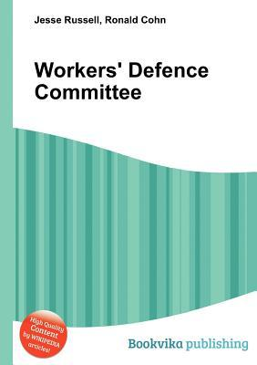 Workers Defence Committee Jesse Russell