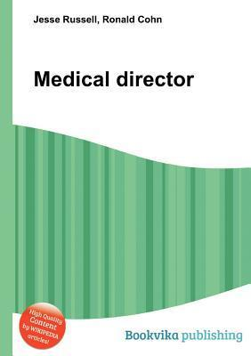 Medical Director  by  Jesse Russell