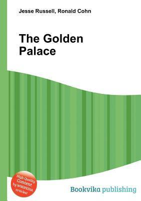 The Golden Palace  by  Jesse Russell