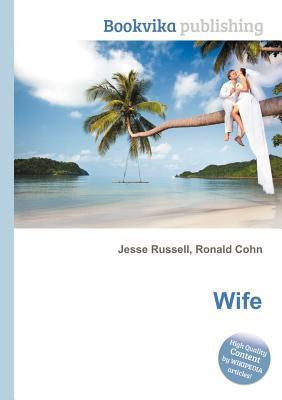 Wife  by  Jesse Russell