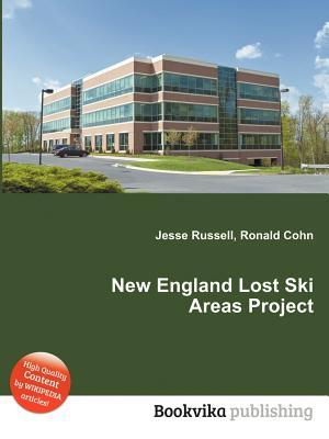 New England Lost Ski Areas Project Jesse Russell