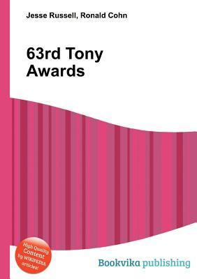 63rd Tony Awards  by  Jesse Russell