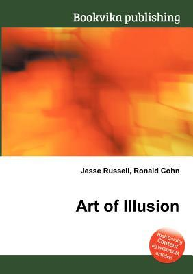 Art of Illusion  by  Jesse Russell