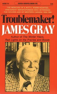 Troublemaker! James Henry Gray