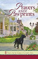 Prayers and Pawprints: Tales from Grace Chapel Inn