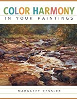 Color Harmony in Your Paintings