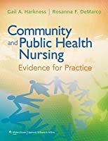 Community and Public Health Nursing: Evidence for Practice