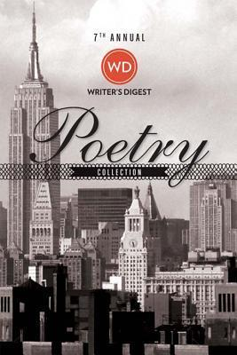7th Annual Writers Digest Poetry Awards Collection  by  Writers Digest Editors