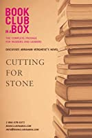Bookclub-In-A-Box Discusses Abraham Verghese's Novel, Cutting for Stone: The Complete Package for Readers and Leaders