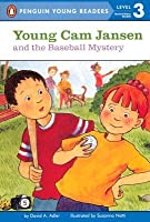 Young Cam Jansen and the Baseball Mystery (#5)