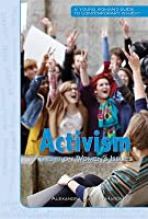 Activism: Taking on Womens Issues  by  Alexandra Hanson-Harding