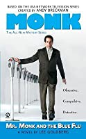 Mr. Monk and the Blue Flu (Mr. Monk, #3)