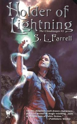 Holder of Lightning (The Cloudmages #1)  by  S.L. Farrell