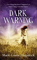 Dark Warning. Marie Louise Fitzpatrick