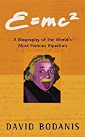 E=mc² :  A Biography of the World's Most Famous Equation