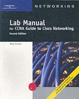CCNA Lab Manual for Cisco Networking Kelly Cannon