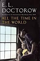 All the Time in the World. E.L. Doctorow
