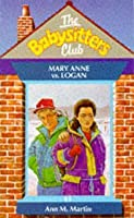 Mary Anne vs. Logan (The Babysitters Club, #41)