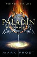 The Paladin Prophecy: Book One