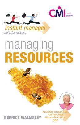 Managing Resources Bernice Walmsley