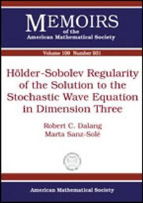 HOlder-Sobolev Regularity of the Solution to the Stochastic Wave Equation in Dimension Three Robert C. Dalang