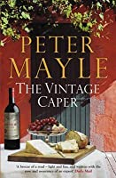 The Vintage Caper. Peter Mayle