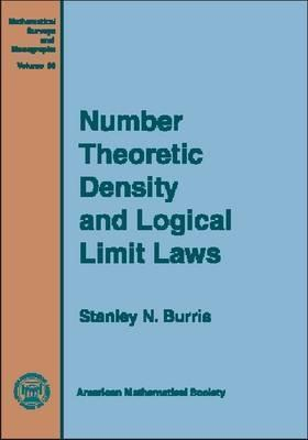 Number Theoretic Density and Logical Limit Laws  by  Stanley N. Burris