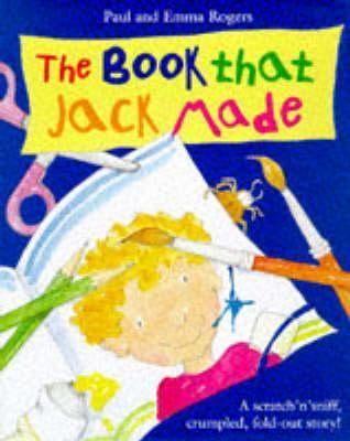 The Book That Jack Made  by  Paul Rogers