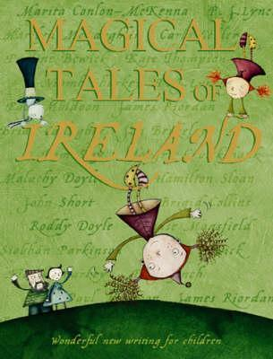 Magical Tales Of Ireland  by  Various