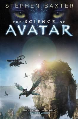 Science of Avatar  by  Stephen Baxter
