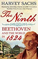 Ninth: Beethoven and the World in 1824