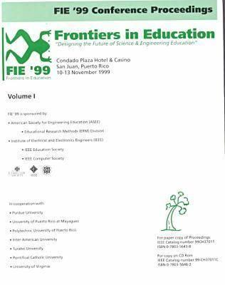 Conference on Frontiers in Education (Fie) Proceedings  by  IEEE Education Society