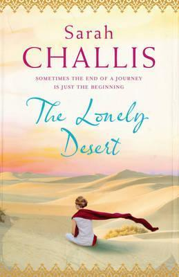 The Lonely Desert.  by  Sarah Challis by Sarah Challis