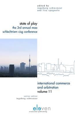 State of Play: The 3rd Annual Maa Schlechtriem Cisg Conference  by  Schwenzer