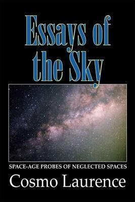Essays of the Sky Cosmo Laurence