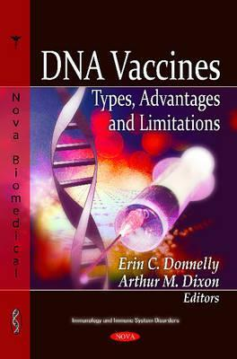 DNA Vaccines: Types, Advantages, and Limitations Erin C. Donnelly