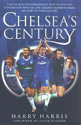 Chelseas Century Harry  Harris